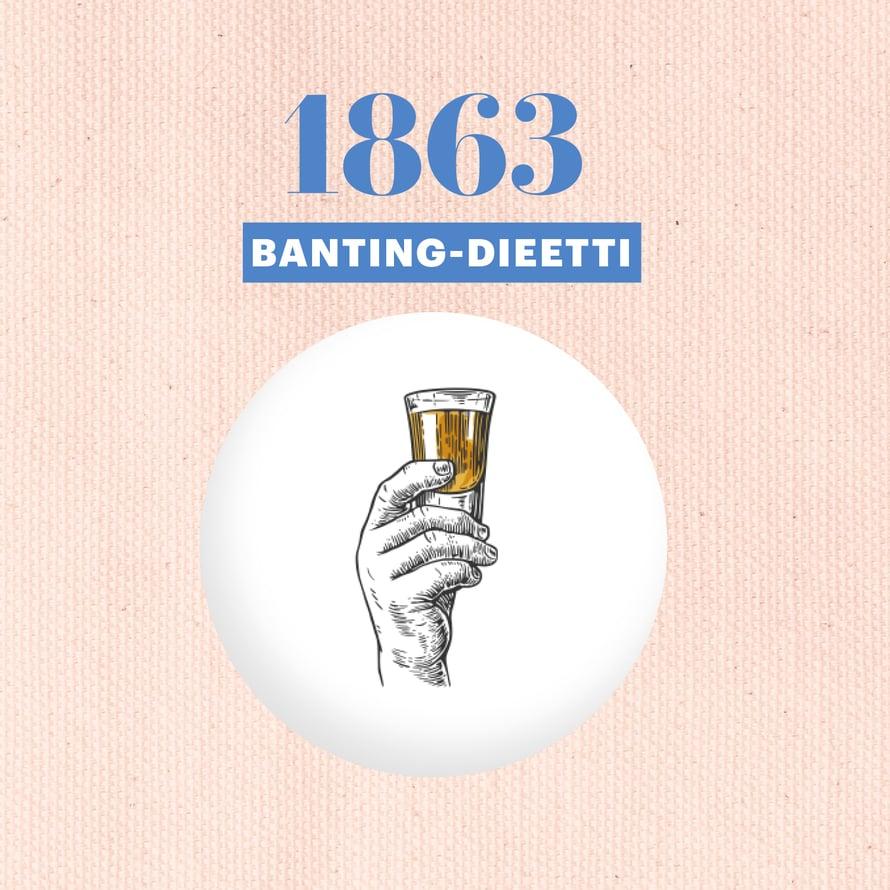 Älä syö: Perunaa, leipää, maitoa, sokeria ja olutta.     Erikoista: Muista silti yömyssyt, kuten sherry.Lontoolainen hautausurakoitsija William Banting laihtui näillä keinoin 21 kiloa.